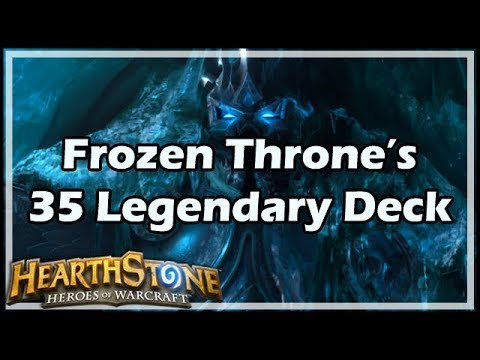 [Hearthstone] Frozen Throne's 35 Legendary Deck
