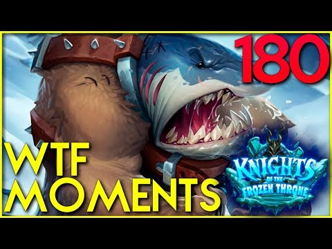 Hearthstone WTF Moments 180! Funny, Lucky and Epic Streams Plays! KNIGHTS OF THE FROZEN THRONE!