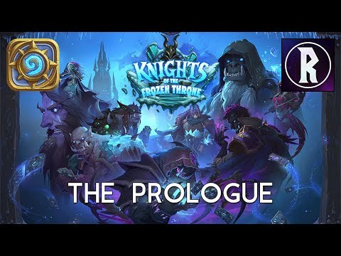 Hearthstone: Frozen Throne #1 – The Prologue