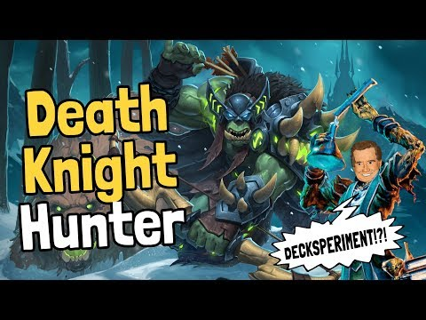 Death Knight Hunter Decksperiment – Hearthstone