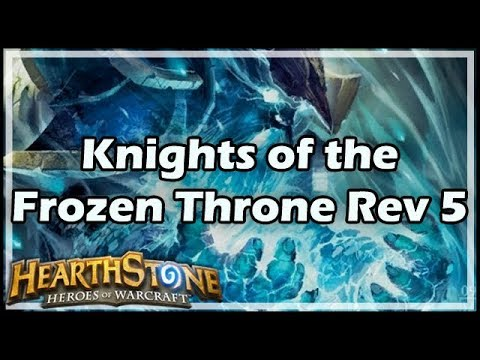 [Hearthstone] Knights of the Frozen Throne Review 5