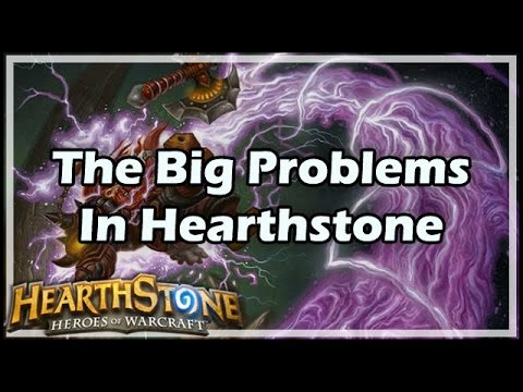 [Hearthstone] The Big Problems In Hearthstone