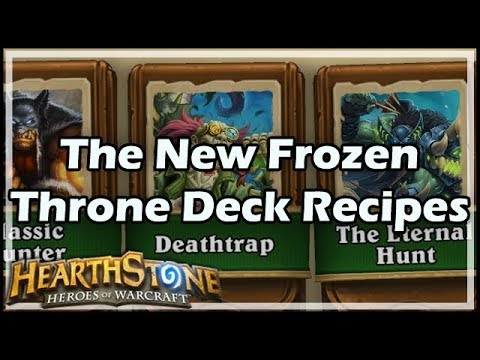 [Hearthstone] The New Frozen Throne Deck Recipes